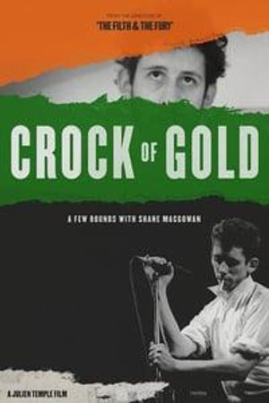 Crock of Gold - A Few Rounds with Shane MacGowan Poster