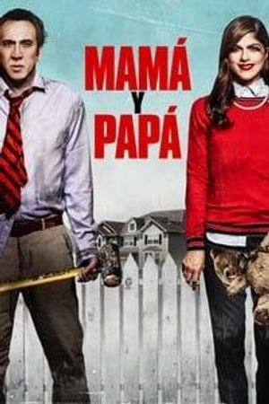 Mamá y papá (Mom and dad) Poster